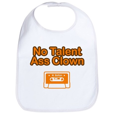 No Talent Ass Clown Bib