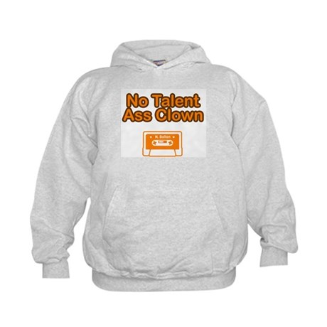 No Talent Ass Clown Kids Hoodie