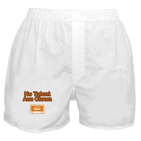 No Talent Ass Clown Boxer Shorts