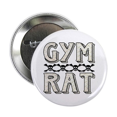 "Gym Rat w/ Skulls 2.25"" Button (10 pack)"