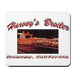 Harvey's Broiler Mousepad
