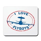 I Love Flyboys E-3 Mousepad