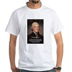 Safety Freedom President Jefferson White T-Shirt