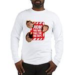 Call the Fire Dept. Long Sleeve T-Shirt