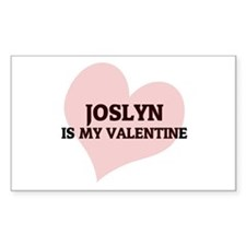 Joslyn Is My Valentine Rectangle Decal