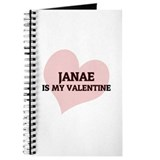Janae Is My Valentine Journal