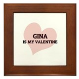Gina Is My Valentine Framed Tile
