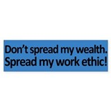 My Work Ethic Bumper Sticker