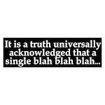 Truth Universally Acknowledged bumper sticker