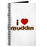 I Heart Muddin Journal