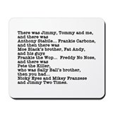Goodfellas Quote Mousepad