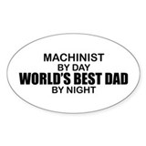 World's Best Dad - Machinist Decal