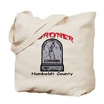 Humboldt County Coroner Tote Bag