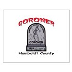 Humboldt County Coroner Small Poster