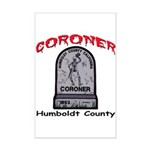 Humboldt County Coroner Mini Poster Print