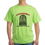 Humboldt County Coroner Green T-Shirt