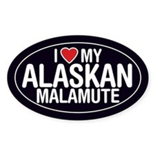 I Love My Alaskan Malamute Oval Sticker/Decal