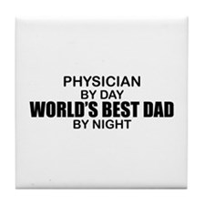 World's Best Dad - Physician Tile Coaster