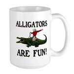 ALLIGATORS ARE FUN ! Large Mug
