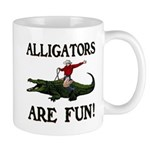 ALLIGATORS ARE FUN ! Mug