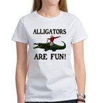 ALLIGATORS ARE FUN ! Women's T-Shirt