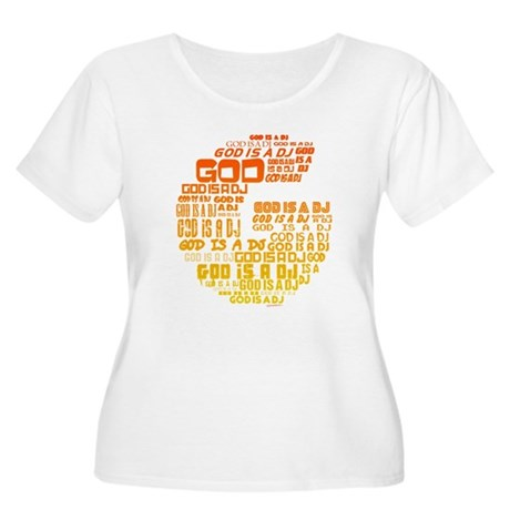 God Is A DJ Women's Plus Size Scoop Neck T-Shirt