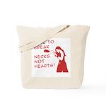 Break Necks Tote Bag