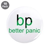 "BP Better Panic 3.5"" Button (10 pack)"