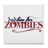 Cuckoo for Zombies Tile Coaster
