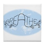 Breathe Tile Coaster