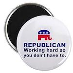 Republican Working Hard Magnet