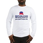 Republican Working Hard Long Sleeve T-Shirt