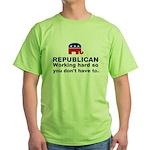 Republican Working Hard Green T-Shirt