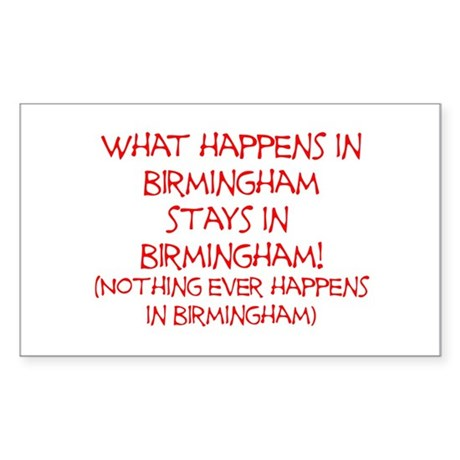 What happens in Birmingham... Sticker (Rectangle)