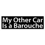 My Other Car is a Barouche Bumper Sticker