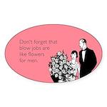 Blow Jobs Flowers Sticker (Oval)