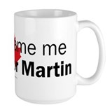I voted for Martin Ceramic Mugs