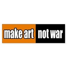 Make Art Not War Peace Bumper Bumper Sticker