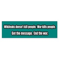 War NOT WikiLeaks Kills People Bumper Bumper Sticker