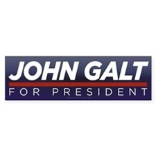 John Galt for President Bumper Sticker
