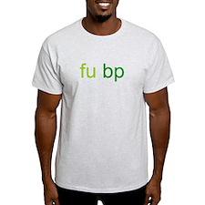 fu bp T-Shirt