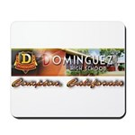 Dominguez High Mousepad