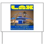 LAX Yard Sign