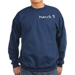 March 3 Dark Sweatshirt (small date upper left)