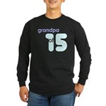 Dad Father Grandfather Papa G Long Sleeve Dark T-S