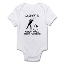 Doesn't Golf Well With Others Infant Bodysuit
