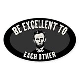 Be Excellent Decal
