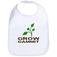 Grow Dammit Bib