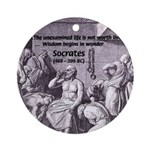Beginning of Wisdom Socrates Ornament (Round)