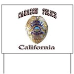 Cabazon PD Yard Sign